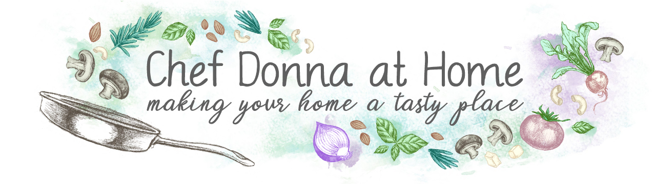 Chef Donna At Home