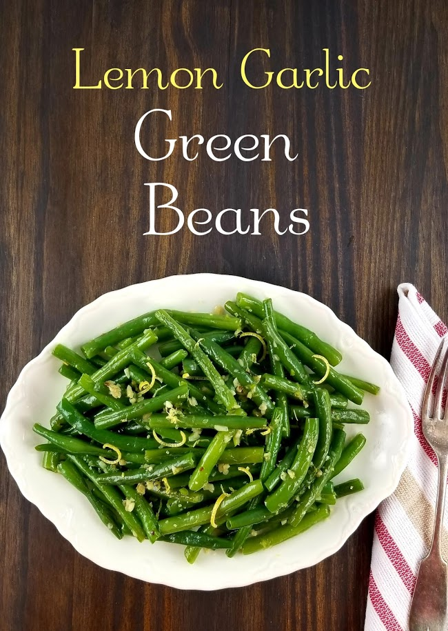 Platter of Lemon Garlic Green Beans with title overlaid above.